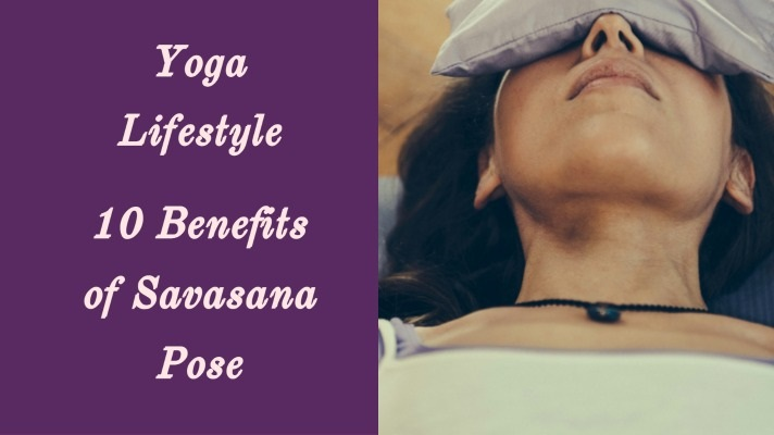 benefits of savasana yoga pose