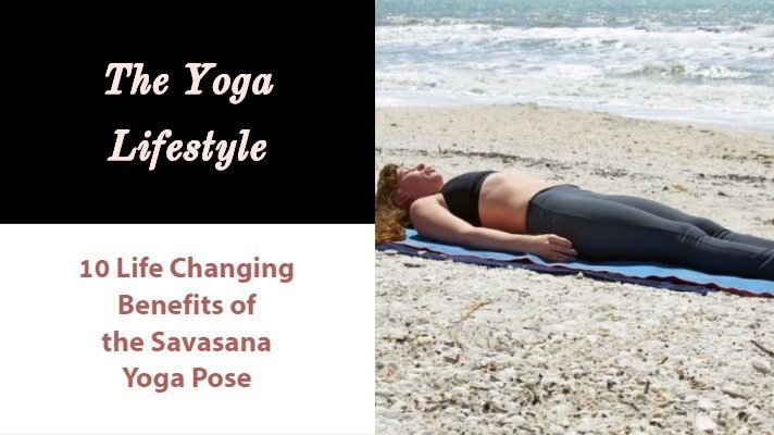 benefits of savasana yoga pose