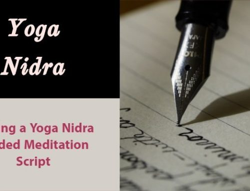 Writing a Yoga Nidra Script for Guided Meditation