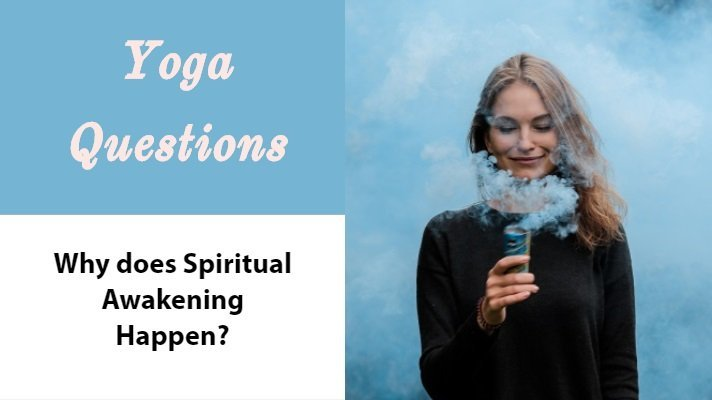 why does spiritual awakening happen