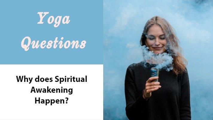 why does spiritual awakening happen