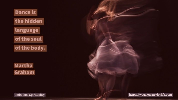 spiritual embodiment quotes - martha graham