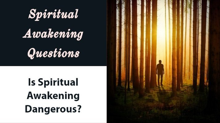 is spiritual awakening dangerous