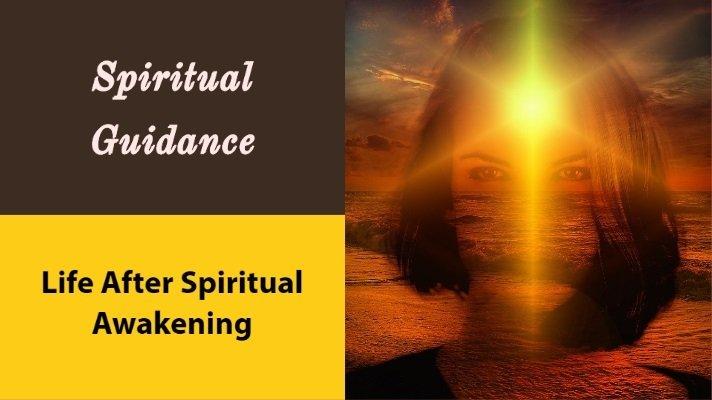 after spiritual awakening