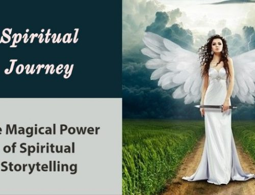 Spiritual Storytelling and Magical Lessons for Life
