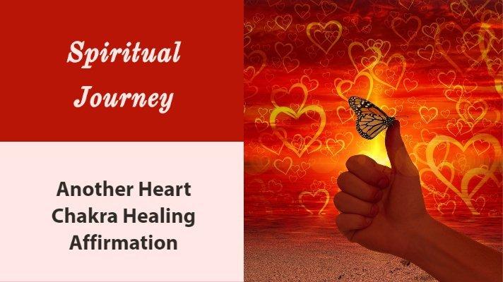 heart chakra healing affirmations