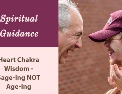 Heart Chakra Wisdom leads to Sage-ing not Age-ing