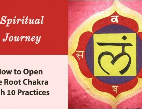 How to Open the Root Chakra and 10 Recommended Practices