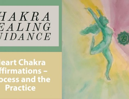 Heart Chakra Affirmation – The Process and the Practice