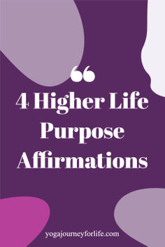 higher life purpose affirmations