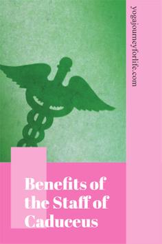 benefits of the staff of caduceus