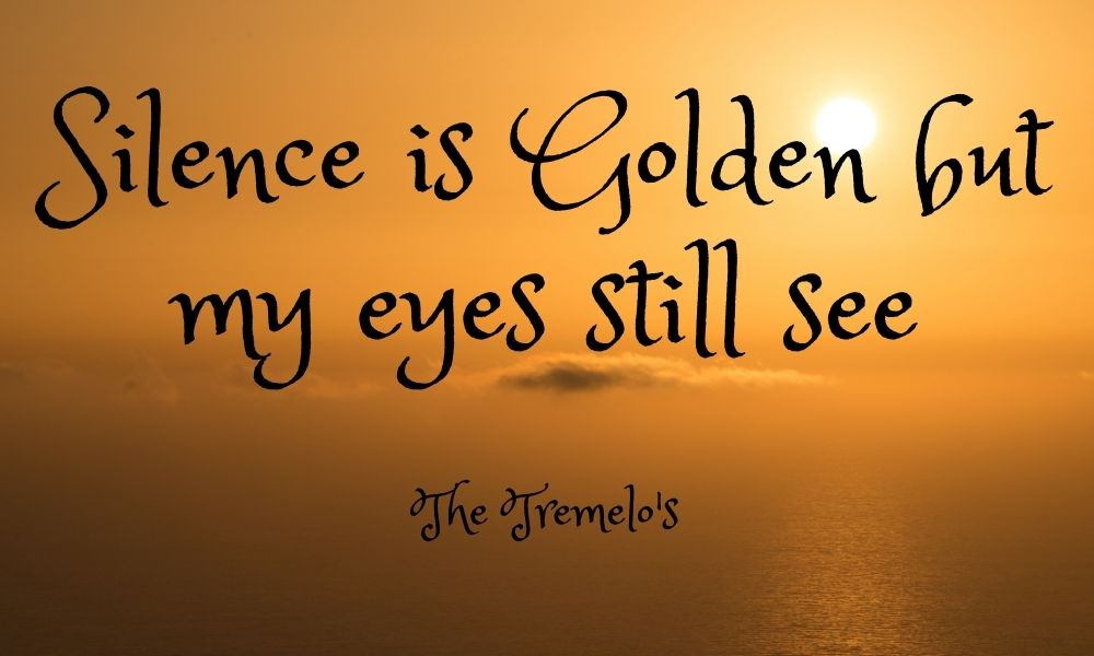 silence is golden meaning